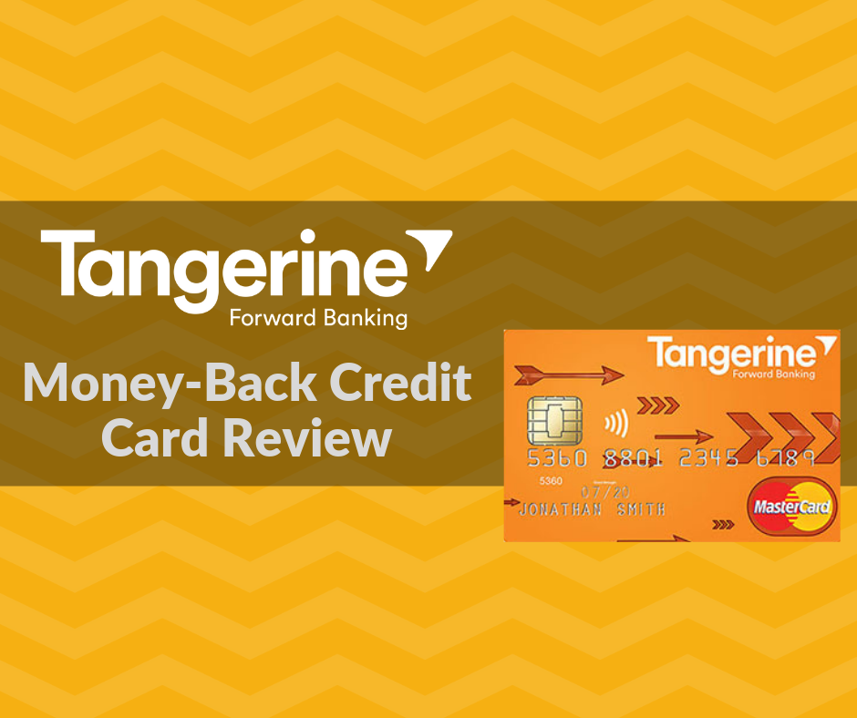 Tangerine Money Back Credit Card Review