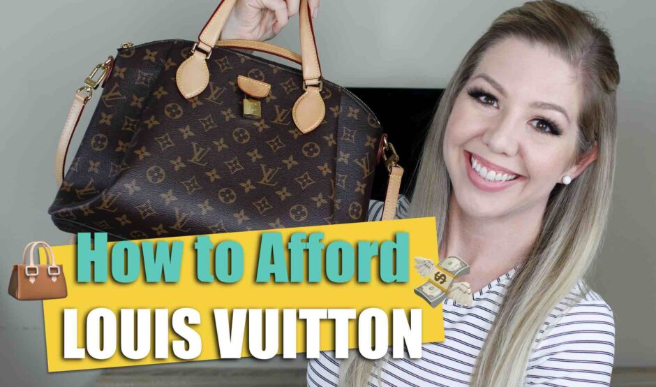 how to afford louis vuitton